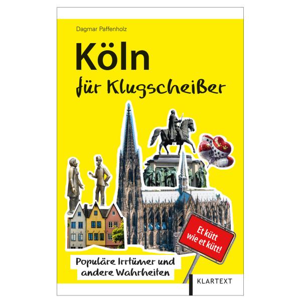 Köln für Klugscheisser