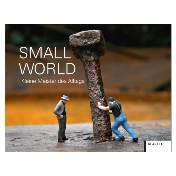 Small World: Kleine Meister des Alltags